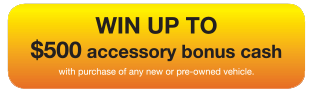 Win up to $500 accessory bonus cash